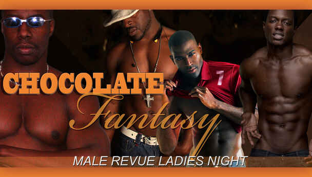 Black Chocolate Fantasy Male Revue