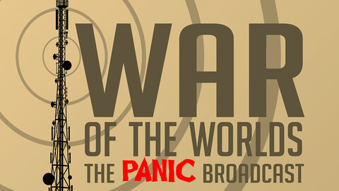 """""""War of the Worlds: The Panic Broadcast"""""""