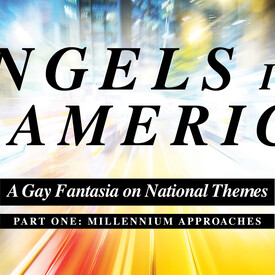 Angels in America -- Part One: Millennium Approaches