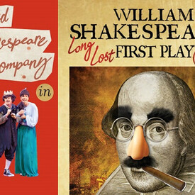 "Reduced Shakespeare Company: ""William Shakespeare's Long Lost First Play (abridged)"