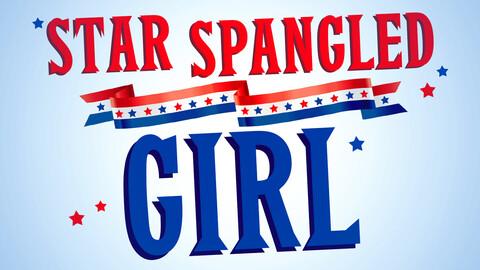 """""""Star Spangled Girl"""""""