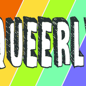 "Queerly Festival: ""Coming Clean"