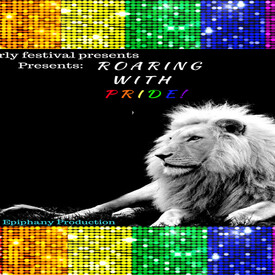 "Queerly Festival: ""Roaring With Pride!"