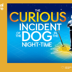 "National Theatre Live: ""The Curious Incident of the Dog in the Nighttime"