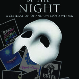 The Music of the Night - An Andrew Lloyd Webber Celebration