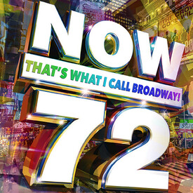NOW (That's What I Call Broadway!) 72
