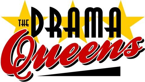 """""""Drama Queens"""""""