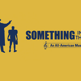 Something In The Game: An All-American Musical