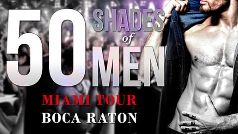 """50 Shades of Men"" Revue"