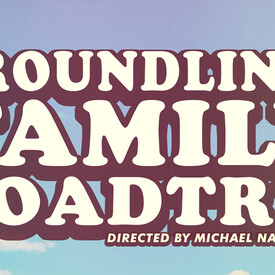 Groundlings Family Road Trip