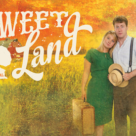 Sweet Land, the Musical