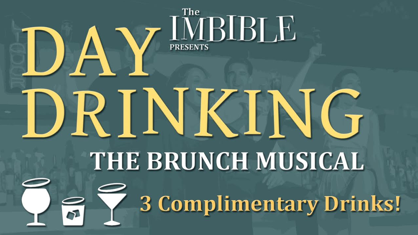 "Cocktails & Comedy in The Imbible's ""Day Drinking: The Brunch Musical"""