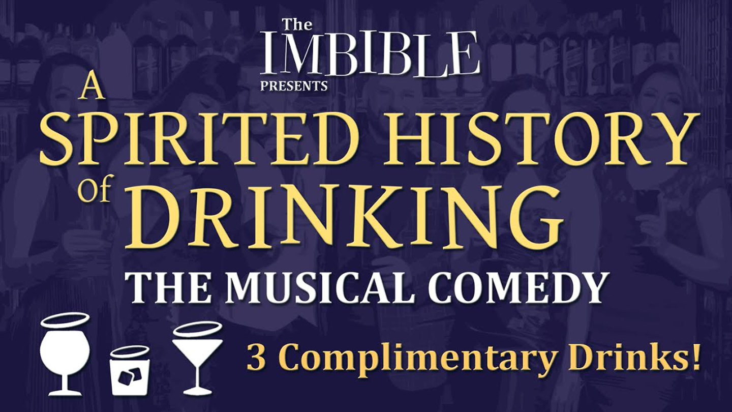"Drink-Along History of Booze Musical ""A Spirited History of Drinking"""