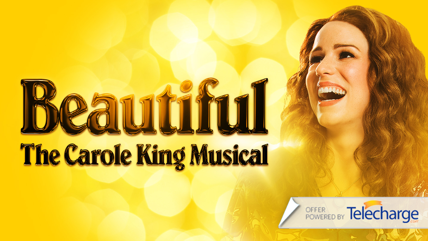 """Beautiful - The Carole King Musical"""