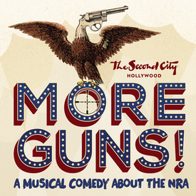 More Guns! A New Musical Comedy About the NRA