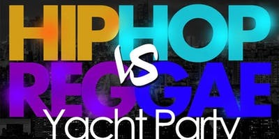 Hip-Hop vs. Reggae Yacht Party