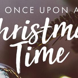 Once Upon a Christmas Time