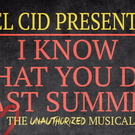 I Know What You Did Last Summer: The Unauthorized Musical