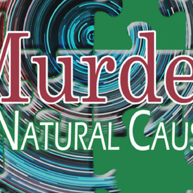 Murder by Natural Causes