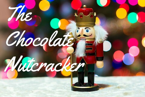"""The Chocolate Nutcracker"""