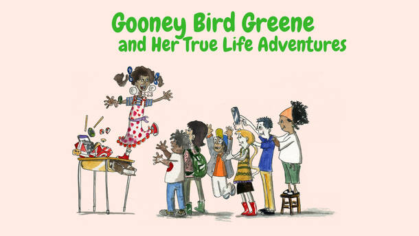 Banner image for Gooney Bird Greene and Her True Life Adventures