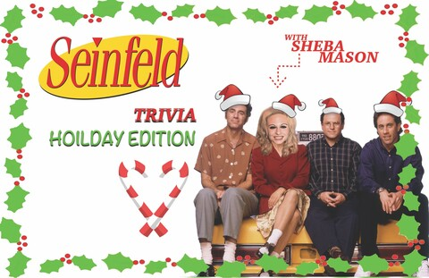 """Seinfeld Trivia - Holiday Edition!"""