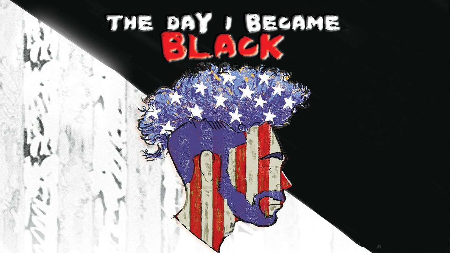 """Solo Show """"The Day I Became Black"""""""