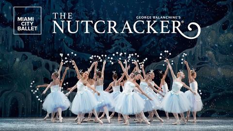 "Miami City Ballet: ""George Balanchine's The Nutcracker"""