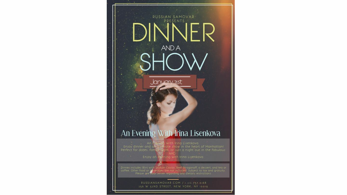 "Russian Samovar Presents: ""Dinner and a Show"" Series"