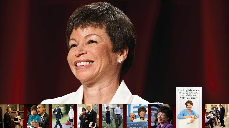 Valerie Jarrett on Her Life, Career & Public Service
