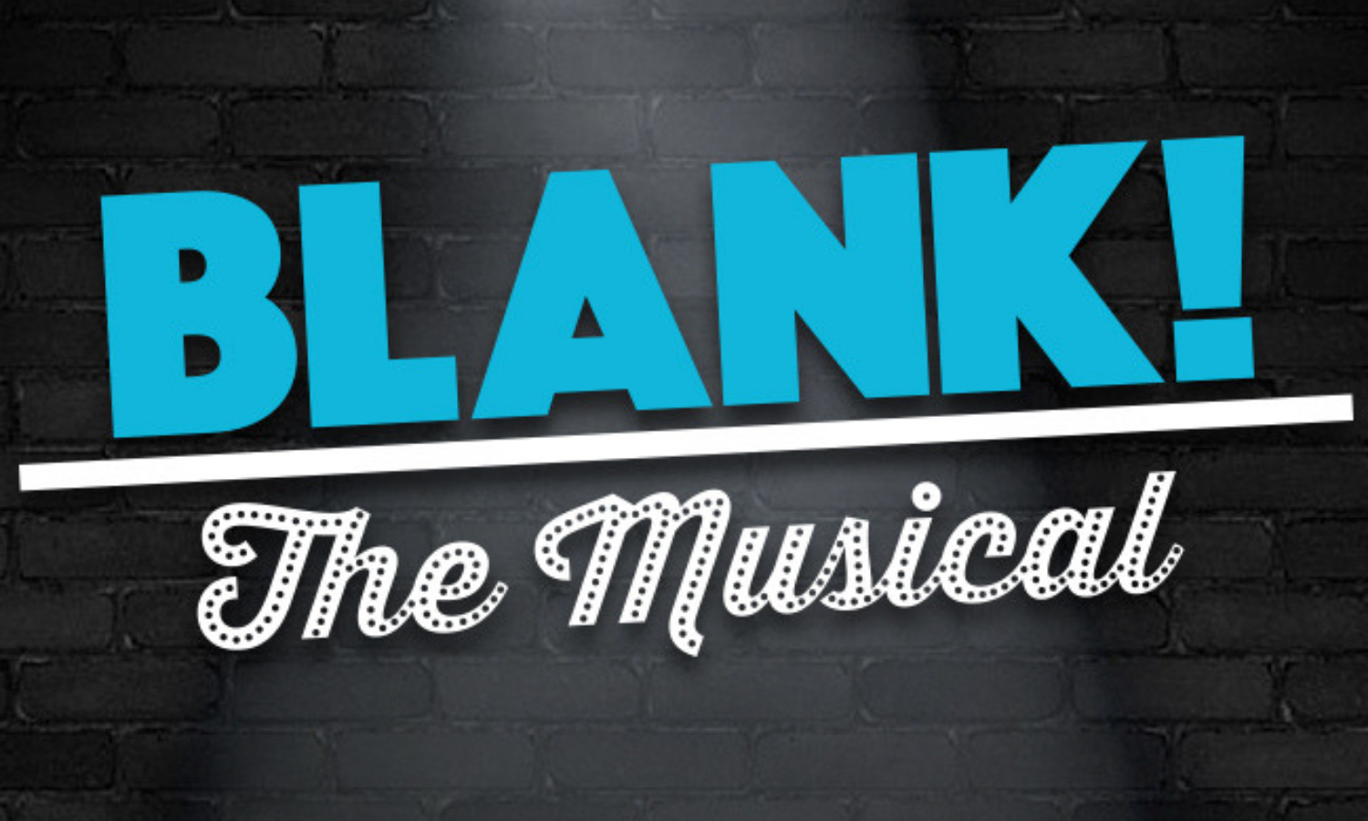 "Improvised Musical ""BLANK!"""