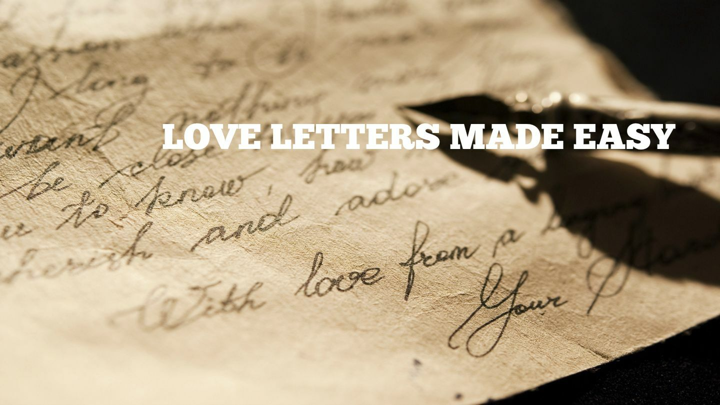 """Love Letters Made Easy"": A New Comedy"