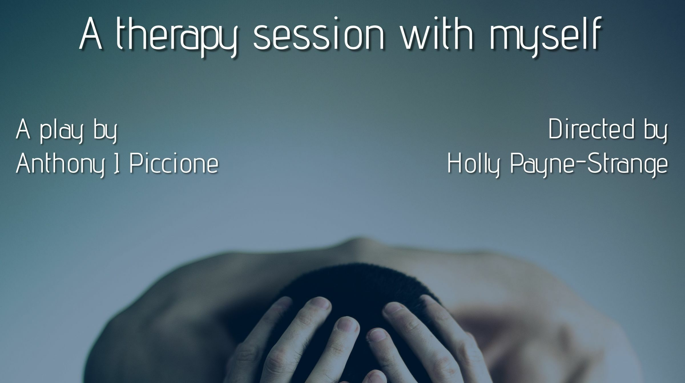 """A Therapy Session with Myself"""