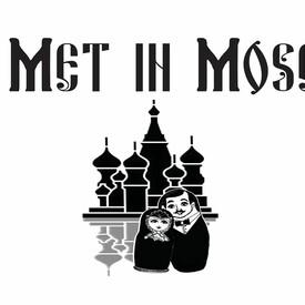 """Light Opera of Portland: """"We Met in Moscow"""
