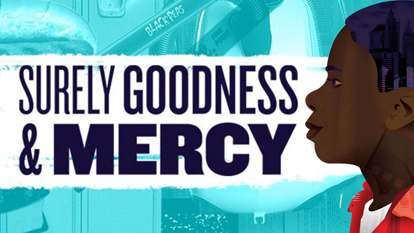 """""""Surely Goodness and Mercy"""": Play With a Positive Heart"""