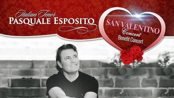 Italian Tenor Pasquale Espositos San Valentino Benefit Concert