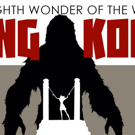 The Eighth Wonder of the World, King Kong