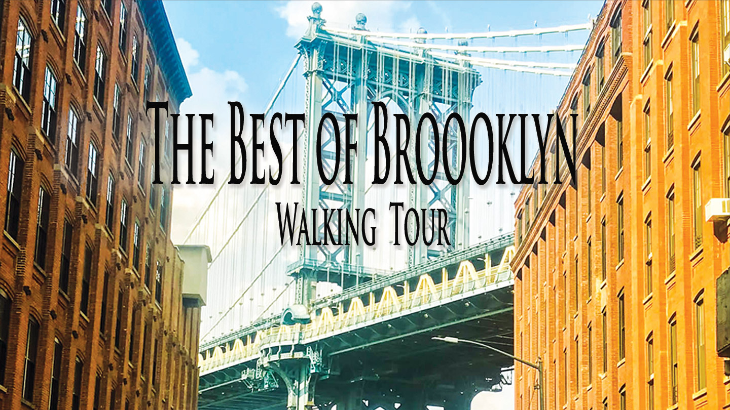 """The Best of Brooklyn Walking Tour"""