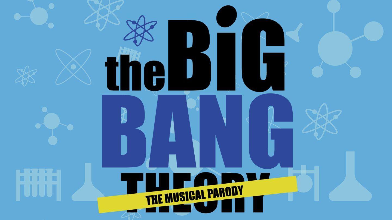 """The Big Bang Theory: The Musical Parody"""