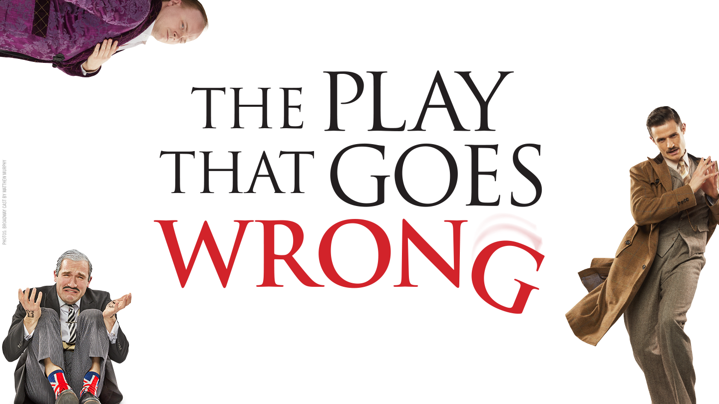 """Sherlock Meets Monty Python in Broadway Smash """"The Play That Goes Wrong"""""""