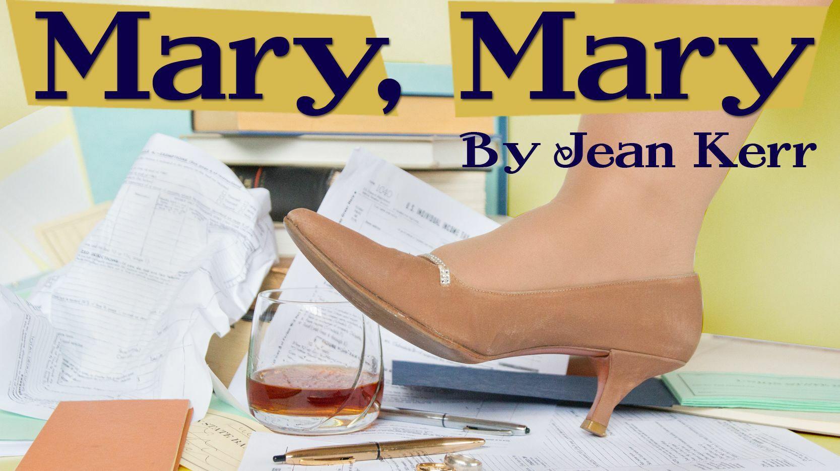 """""""Mary, Mary"""" by Jean Kerr"""