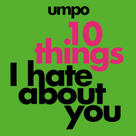 The Unauthorized Musical Parody of 10 Things I Hate About You