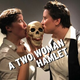 A Two Woman Hamlet