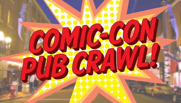 4th Annual Comic Con Pub Crawl