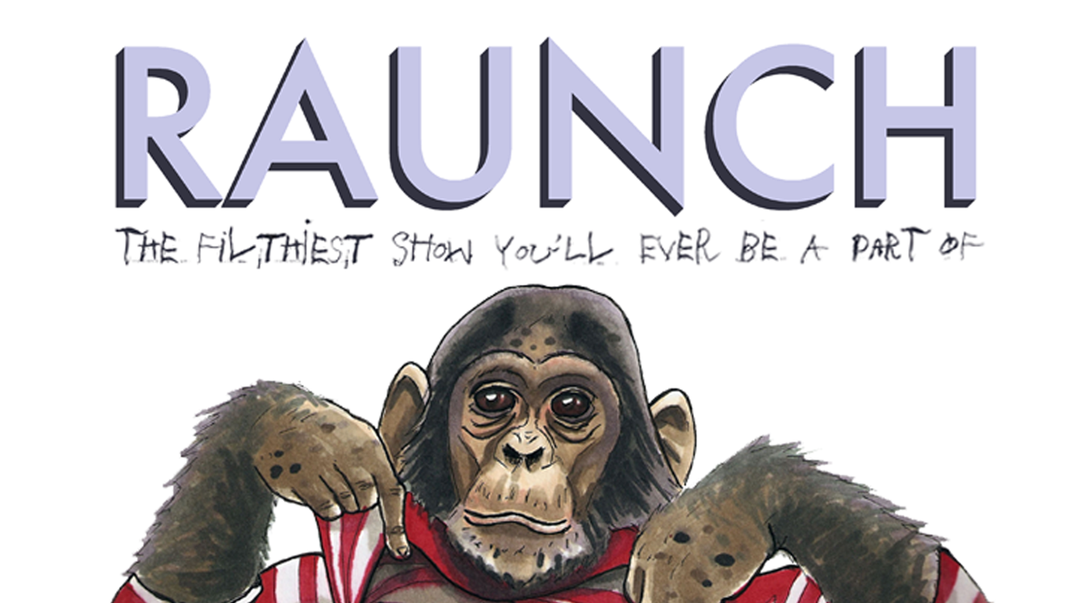 "Adult Improv Comedy in ""Raunch"""