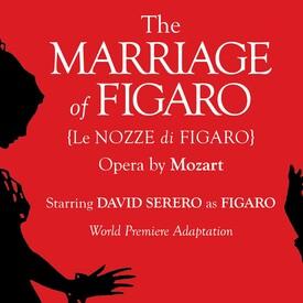 "Nozze Di Figaro (Marriage of Figaro)"" Opera by Mozart"