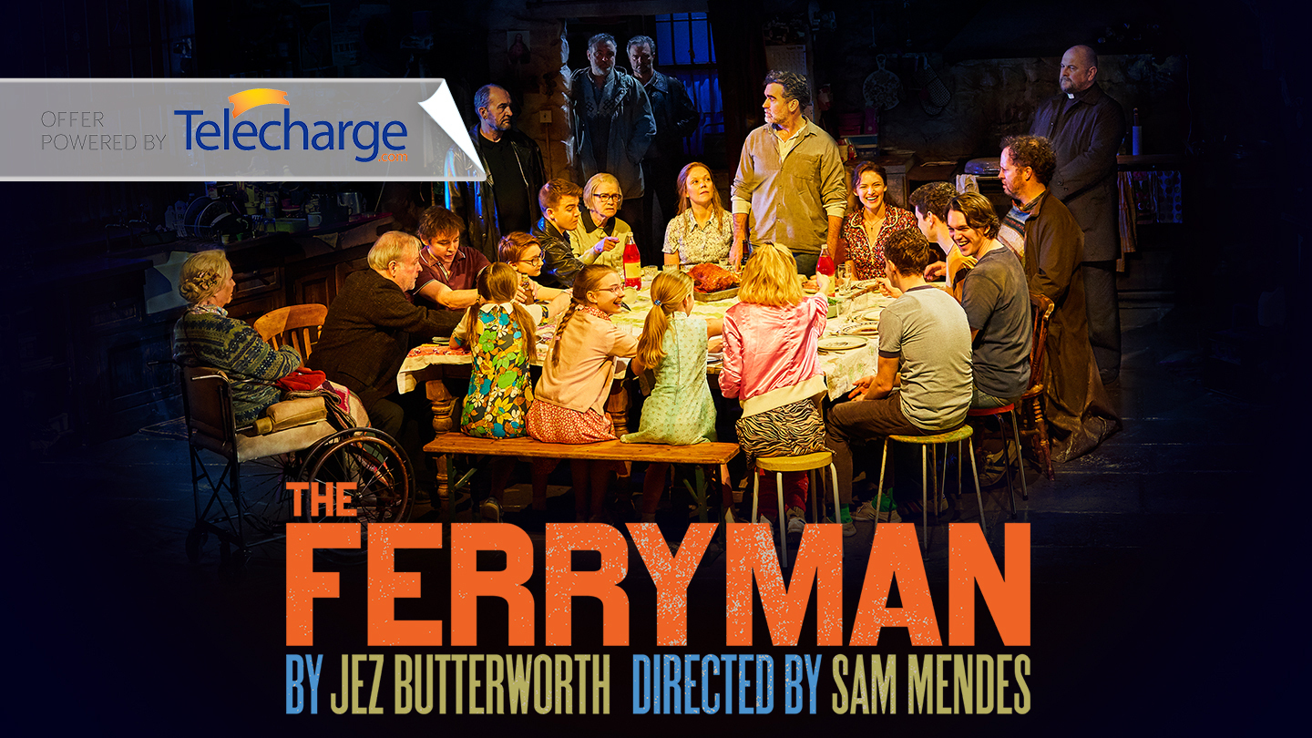 """""""The Ferryman"""" on Broadway, Directed by Sam Mendes"""