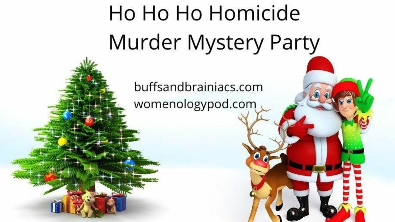 Ho Ho Ho Homicide Murder Mystery Party