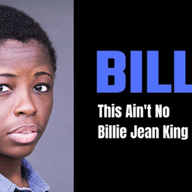 Billie: This Ain't No Billie Jean King Story