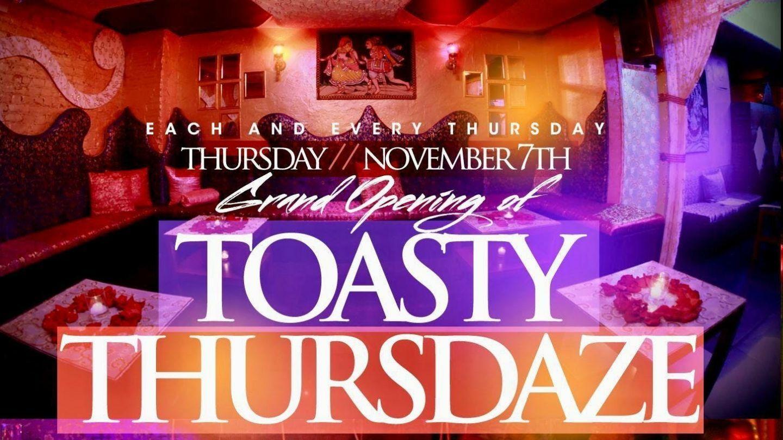 Toasty Thursdaze